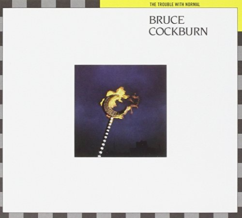 Bruce Cockburn Trouble With Normal Deluxe Ed.