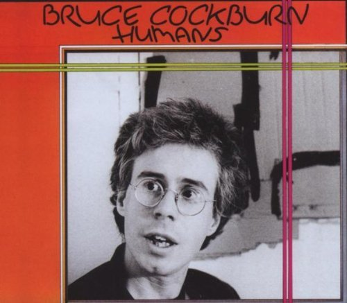 Bruce Cockburn Humans Deluxe Ed.