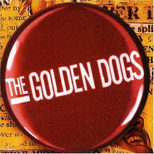 Golden Dogs Everything In Three Parts