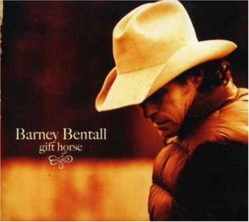 Barney Bentall Gift Horse Import Can