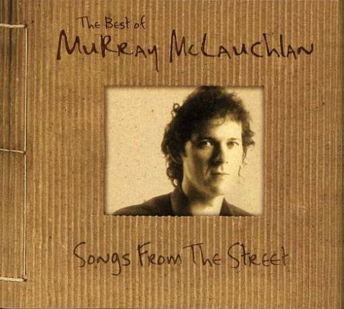 Murray Mclauchlan Songs From The Street 2 CD Set