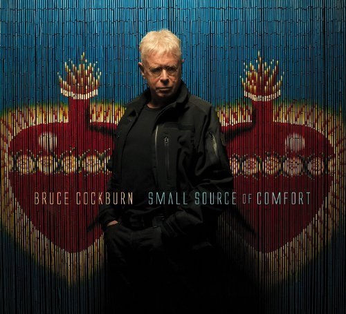 Bruce Cockburn Small Source Of Comfort Explicit Version