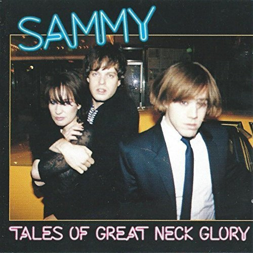 Sammy Tales Of Great Neck Glory