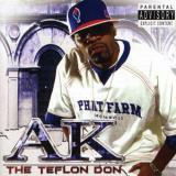 A.K. Teflon Don Explicit Version