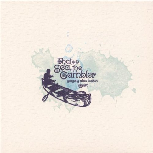 Gregory Alan Isakov That Sea The Gambler
