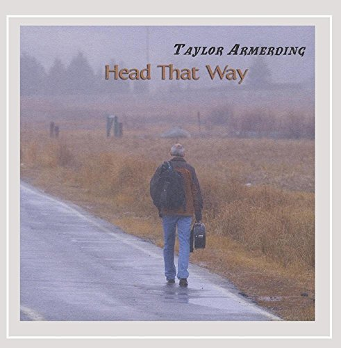 Taylor Armerding Head That Way