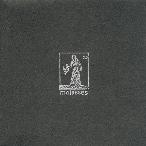 Molasses You'll Never Be Well