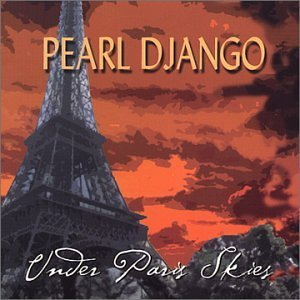 Pearl Django Under Paris Skies