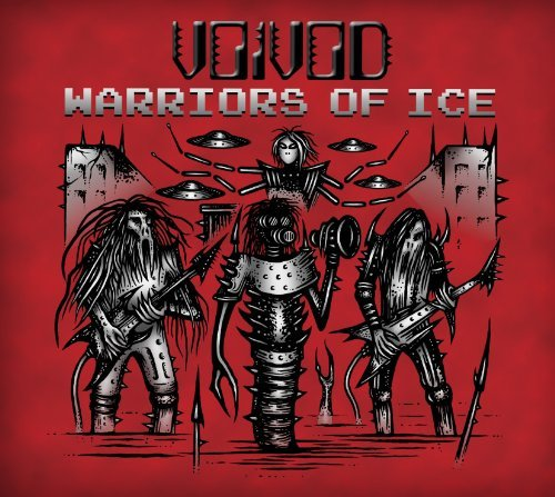 Voivod Warriors Of Ice