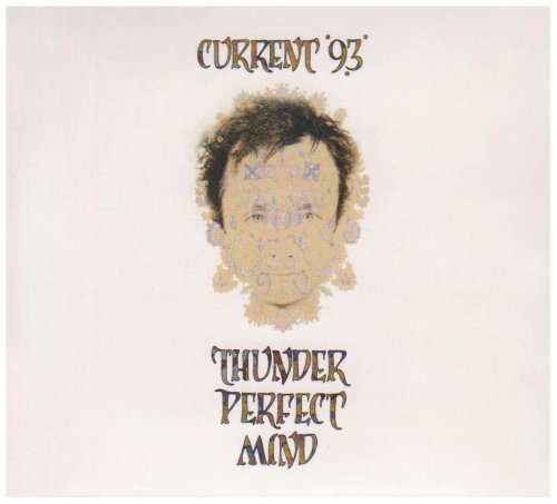 Current 93 Thunder Perfect Mind Remastered 2 CD