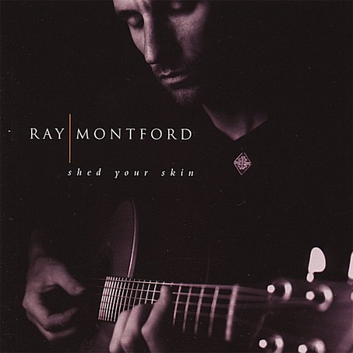 Ray Montford Shed Your Skin 10th Anniversar