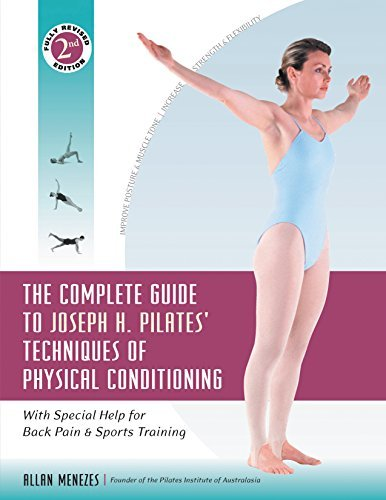 Allan Menezes The Complete Guide To Joseph H. Pilates' Technique With Special Help For Back Pain And Sports Traini 0002 Edition;revised