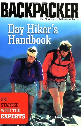 Michael Lanza Day Hiker's Handbook Get Started With The Experts