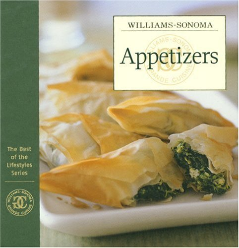 Chuck Williams Williams Sonoma The Best Of The Lifestyles Appetizers