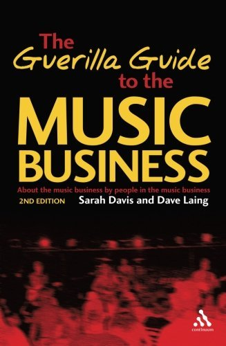 Sarah Davis The Guerilla Guide To The Music Business 0002 Edition;