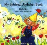 Holly Bea My Spiritual Alphabet Book