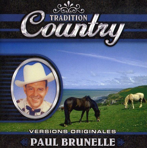 Paul Brunelle Tradition Country