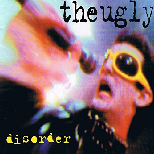 Ugly Disorder