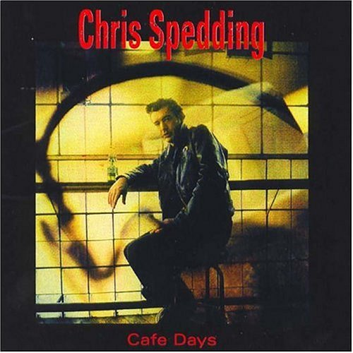 Chris Spedding Cafe Days