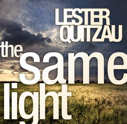 Lester Quitzau Same Light