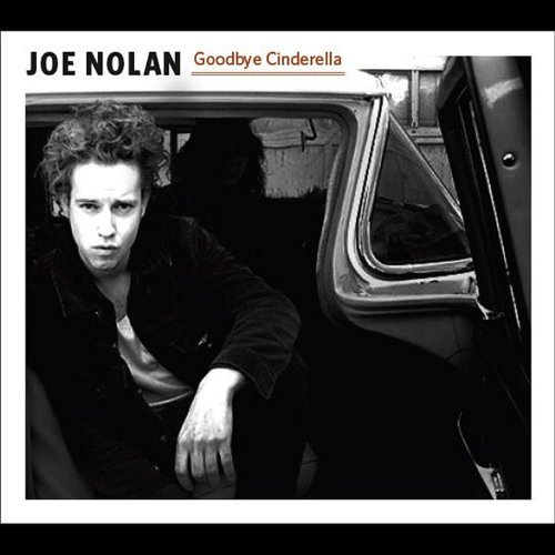 Joe Nolan Goodbye Cinderella