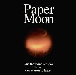 Paper Moon One Thousand Reasons To Stayon