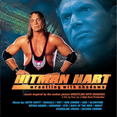 Hitman Hart Wrestling With Sha Soundtrack Adams Ddt Gloritone Zombie Gob Days Of The New Second Coming