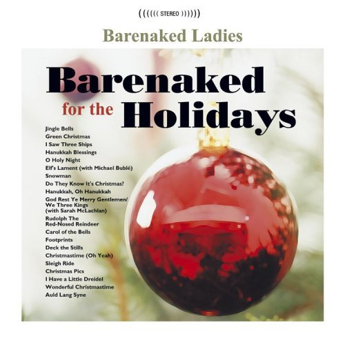 Barenaked Ladies Barenaked For The Holidays
