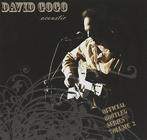 David Gogo Acoustic Official Bootleg