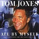 Tom Jones All By Myself