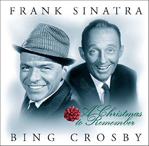 Sinatra Crosby Christmas To Remember