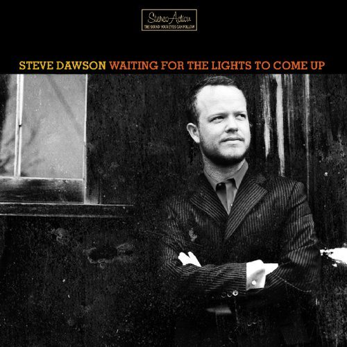 Steve Dawson Waiting For The Lights To Come