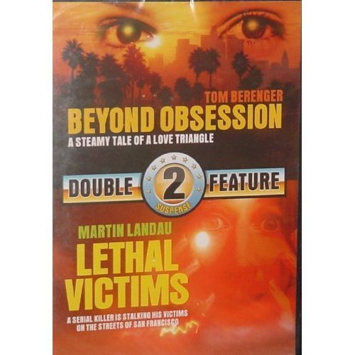 Beyond Obsession Lethal Victims Double Feature