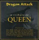 Dragon Attack Dragon Attack Tribute To Queen