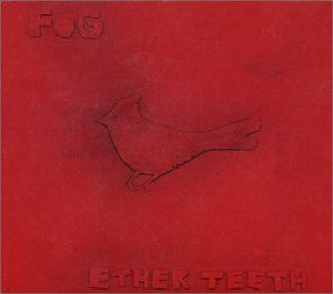 Fog Ether Teeth