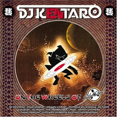 Dj Kentaro On The Wheels Of Solid Steel Incl. Bonus DVD
