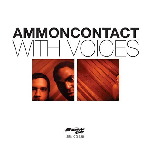 Ammoncontact With Voices