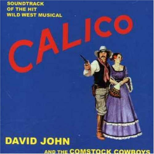 David & The Comstock Cowb John Calico