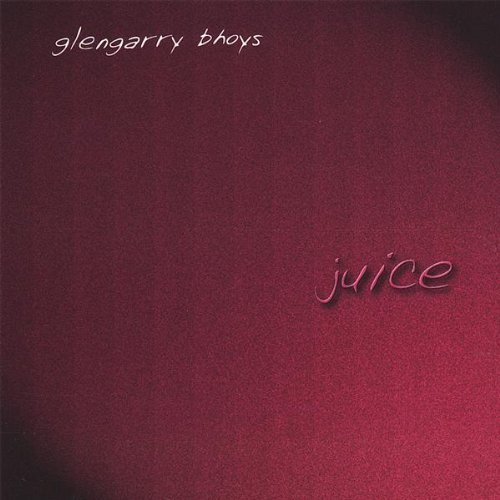 Glengarry Bhoys Juice