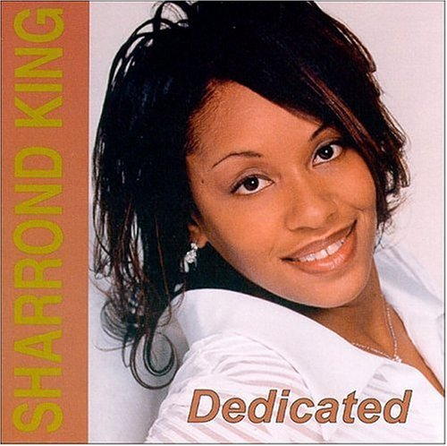 Sharrond King Dedicated