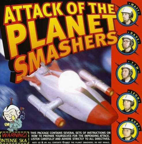 Planet Smashers Attack Of The Planet