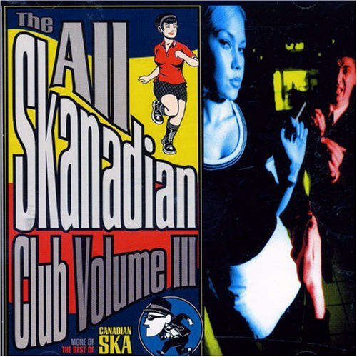 All Skanadian Club Vol. 3 All Skanadian Club Import Can All Skanadian Club