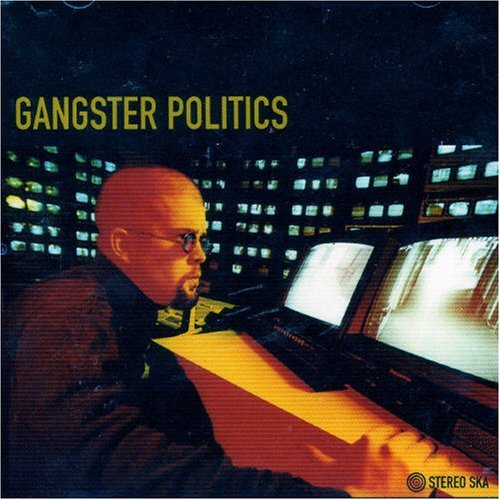 Gangster Politics Gangster Politics Import Can