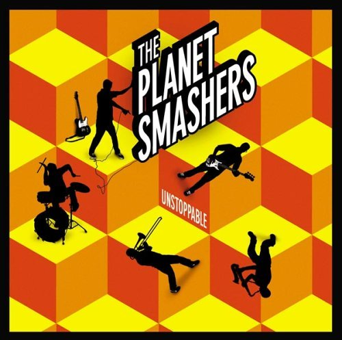 Planet Smashers Unstoppable Enhanced CD