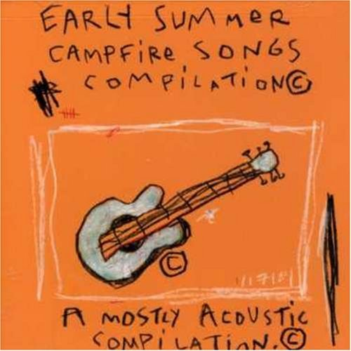 Early Summer Campfire Songs Early Summer Campfire Songs