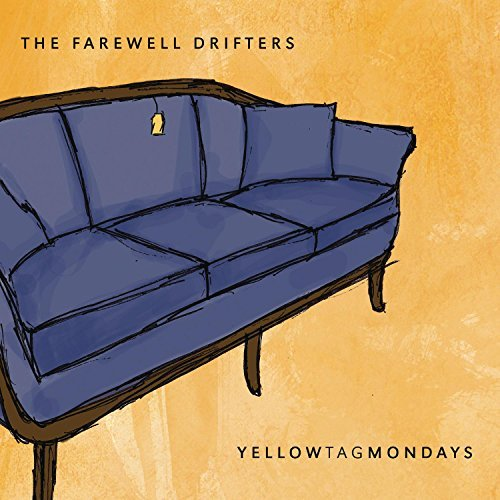 Farewell Drifters Yellow Tag Mondays