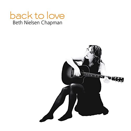 Beth Nielsen Chapman Back To Love