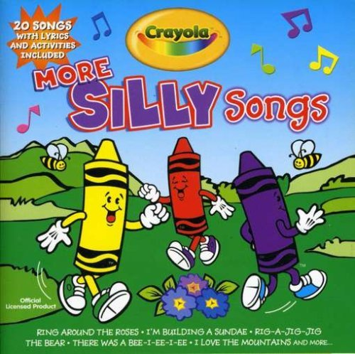 Crayola More Silly Songs