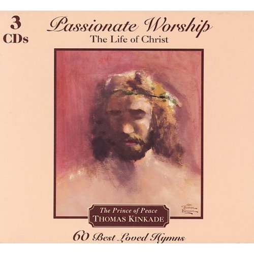 Kinkade Thomas Passionate Worship Life Of Ch 3 CD Set Foliopak