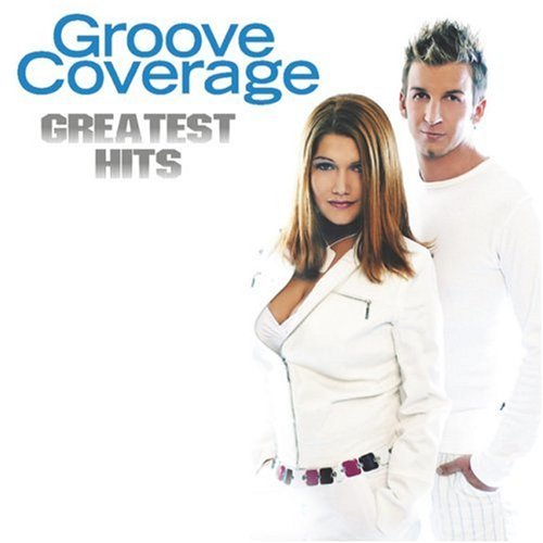 Groove Coverage Greatest Hits